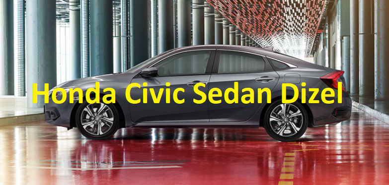 Honda Civic Sedan Dizel